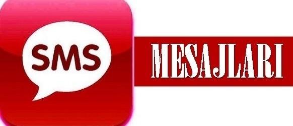 SMS MESAJLARI