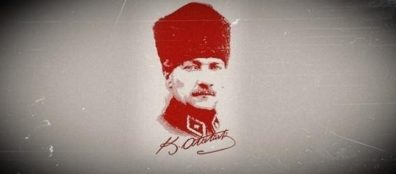 Atatürk İle İlgili Söylenmiş Güzel Sözler