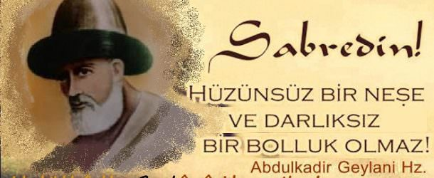 Abdul Kadir Geylani Sözleri